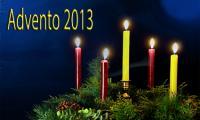 Advento e Festas Natalícias 2013
