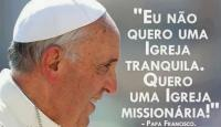 Mensagem do Papa para o Dia Mundial das Missões: 2018